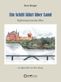 Ein Schiff fährt über Land (eBook, ePUB)