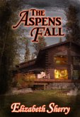 The Aspens Fall (The Aspen Series, #2) (eBook, ePUB)
