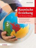 Kosmische Erziehung in der Montessori-Pädagogik (eBook, ePUB)