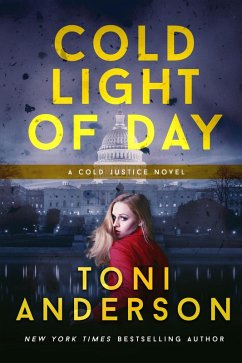 Cold Light Of Day (Cold Justice, #3) (eBook, ePUB)