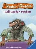 Räuber Grapsch will wieder rauben (Band 7) (eBook, ePUB)