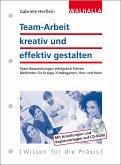 Team-Arbeit kreativ und effektiv gestalten (eBook, PDF)