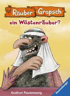 Wird Räuber Grapsch ein Wüstenräuber? (Band 8) (eBook, ePUB) - Pausewang, Gudrun