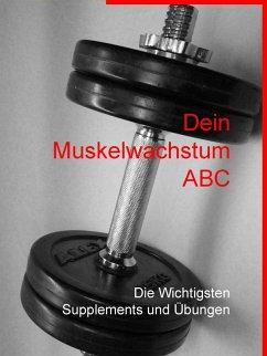 Dein Muskelwachstum ABC (eBook, ePUB)