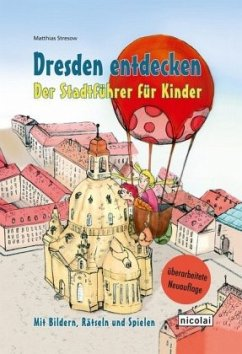 Dresden entdecken - Stresow, Matthias