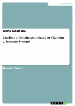 Muslims in Britain. Assimilated or Claiming a Separate System?