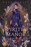 A Spirited Manor (O'Hare House Mysteries, #1) (eBook, ePUB)