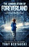 The Annihilation of Foreverland (eBook, ePUB)