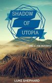 Shadow of Utopia (Vol. 1 - The Mutants) (eBook, ePUB)