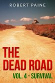 The Dead Road: Vol. 4 - Survival (eBook, ePUB)