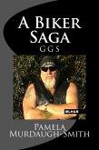 A Biker Saga, GGS (eBook, ePUB)