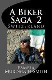 A Biker Saga 2, Switzerland (eBook, ePUB)
