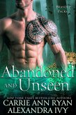 Abandoned and Unseen (Branded Packs, #2) (eBook, ePUB)