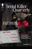 "Serial Killer Quarterly Vol.1 No.2 ""Partners in Pain"" (eBook, ePUB)"