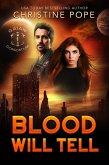 Blood Will Tell (The Gaian Consortium Series, #1) (eBook, ePUB)
