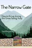 The Narrow Gate (eBook, ePUB)