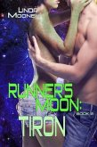 Runner's Moon: Tiron (The Runner's Moon Series, #2) (eBook, ePUB)