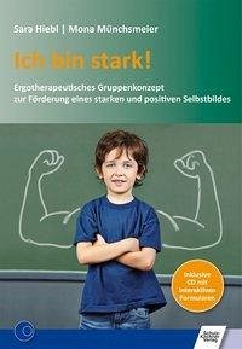 Ich bin stark! (eBook, PDF) - Hiebl, Sara; Münchsmeier, Mona
