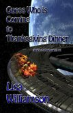Guess Who is Coming to Thanksgiving Dinner (Space Station Tales, #4) (eBook, ePUB)