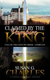 Claimed by the Vampire King - Complete: A Vampire Paranormal Romance - Tale of the Century Bride (eBook, ePUB)