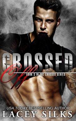 Crossed Off (eBook, ePUB) - Silks, Lacey
