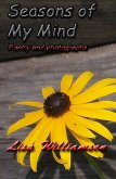 Seasons of my Mind (poetry and photos) (eBook, ePUB)
