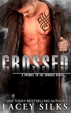 Crossed (eBook, ePUB) - Silks, Lacey