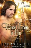 Twice Upon A Time (The Celtic Legends Series, #1) (eBook, ePUB)