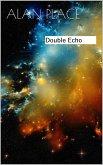 Double Echo (Forgestriker, #6) (eBook, ePUB)