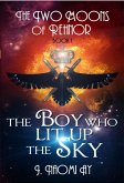 The Boy who Lit up the Sky (The Two Moons of Rehnor, #1) (eBook, ePUB)