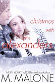 Christmas with The Alexanders (a Holiday Romance) (eBook, ePUB)