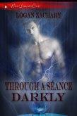 Through a Séance Darkly (Wild Darkness Calls) (eBook, ePUB)