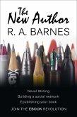 The New Author: Writing, Self-Publishing & Author Platforms (eBook, ePUB)