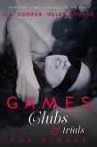 Games, Clubs, & Trials: The Finale Part 1 (eBook, ePUB)