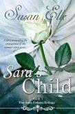Sara's Child (The Sara Colson Trilogy, #1) (eBook, ePUB)