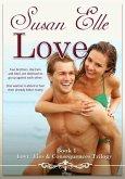 Love (Love, Lies & Consequences Trilogy, #1) (eBook, ePUB)
