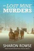 The Lost Mine Murders (John Granville & Emily Turner Historical Mystery Series, #2) (eBook, ePUB)
