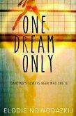 One Dream Only (Broken Dreams: Natalya' story) (eBook, ePUB)