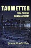 Tauwetter: Eine PsyCop Kurzgeschichte (eBook, ePUB)