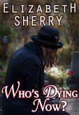 Who's Dying Now? (Return to the Aspens Series, #2) (eBook, ePUB)