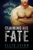 Claiming His Fate (Feral Breed Motorcycle Club, #1) (eBook, ePUB)