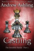 The Invisible Hands - Part 2: Castling (Dark Tales of Randamor the Recluse, #5) (eBook, ePUB)
