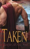 Taken: A Laird for All Time Novel (eBook, ePUB)