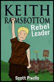 Keith Ramsbottom (Rebel Leader) (eBook, ePUB)