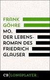 Mo. Der Lebensroman des Friedrich Glauser (eBook, ePUB)