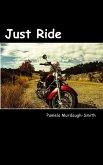 Just Ride (eBook, ePUB)