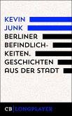 Berliner Befindlichkeiten. Geschichten aus der Stadt (eBook, ePUB)