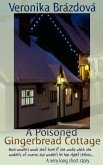 A Poisoned Gingerbread Cottage (The Adventures of James, Martin, and Rose, #2) (eBook, ePUB)