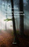Herr Petermann und das Triptychon des Todes