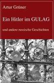 Ein Hitler im GULAG (eBook, ePUB)